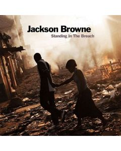 Browne, Jackson - Standing In The Breach