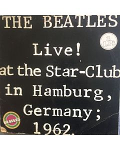 Beatles - Live! at the Star Club in Hamburg Germany 1962.