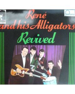 Rene and his Alligators - Revived