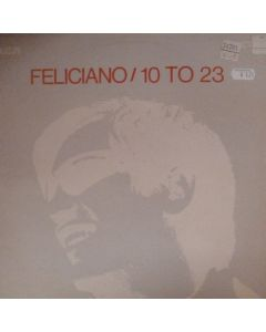 Feliciano, Jose - 10 To 23
