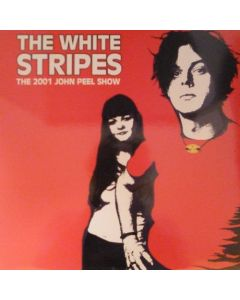 White Stripes - The 2001 John Peel Show