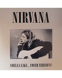 Nirvana - Smell Like.... Cover Versions!