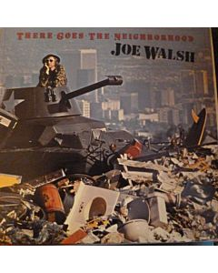 Walsh, Joe - There Goes The Neighborhood
