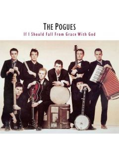 Pogues - If I Should Fall From..