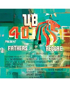 UB40 - The Fathers of Reggae