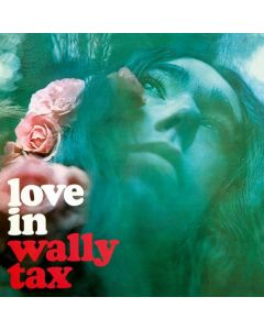Tax, Wally - Love In -Hq/Coloured-